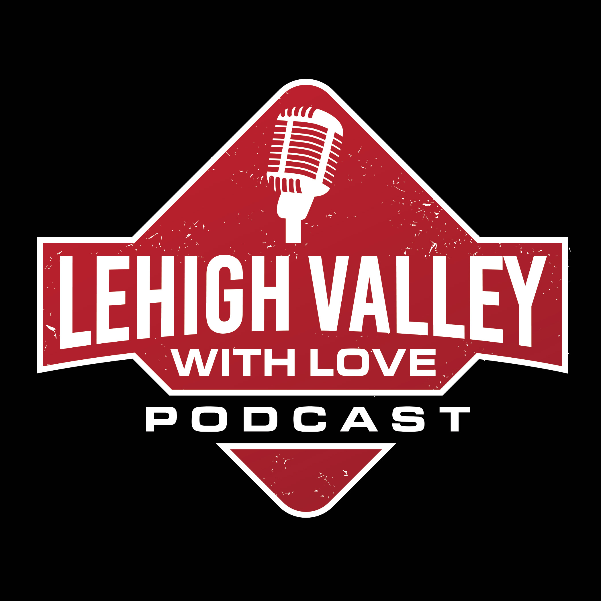 Lehigh Valley With Love podcast logo